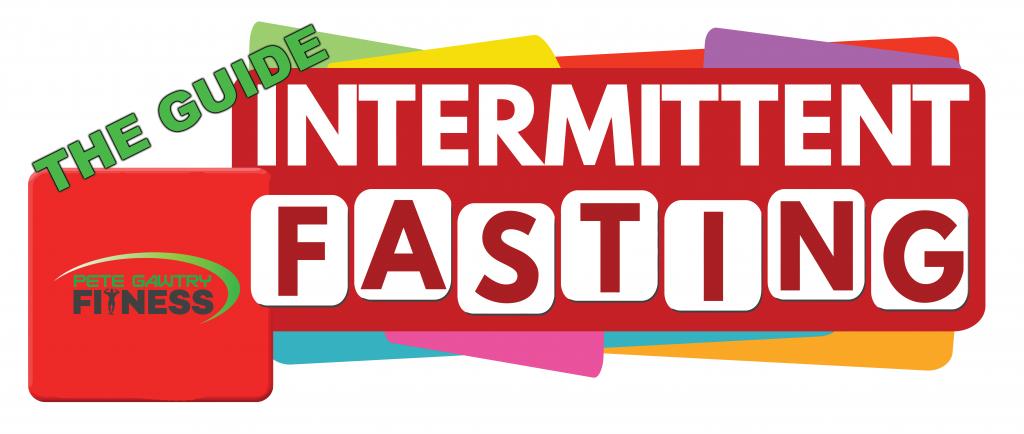 Intermittent Fasting Pete Gawtry Fitness 1 1024x434