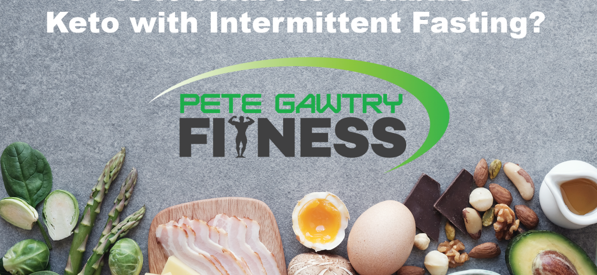 Keto with Intermittent Fasting